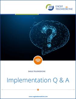 Telemedicine Implementation Questions